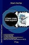 Como Vendo Mas Seguros by Diego A. Sosa Sosa (2004, Paperback)