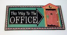 This Way To The Office-Sign