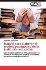 Manual Para Elaborar El Modelo Pedagogico de La Institucion Educativa (Paperback