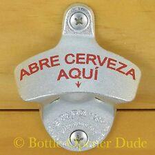 ABRE CERVEZA AQUI Starr X Wall Mount Stationary Bottle Opener Classic - NEW!!