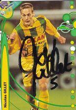 NO PANINI FOOT TRADING CARD div 1  NICOLAS GILLET équipe FC NANTES signée