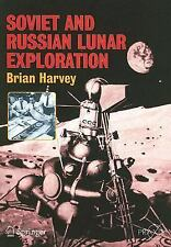 Soviet and Russian Lunar Exploration: By Brian Harvey