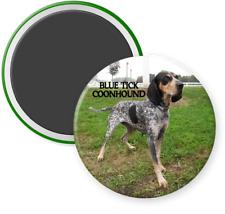 """Blue Tick Coonhound - Magnet Button - Refrigerator - Locker- Dog Breed - 2 1/4"""""""