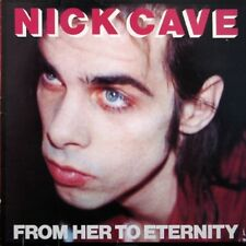 Nick Cave & The Bad Seeds From Her To Eternity Original Europe Lp