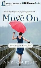 Move On : When Mercy Meets Your Mess by Vicki Courtney (2014, MP3 CD,...