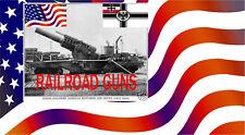 GERMAN AND U.S.RAILROAD GUNS, SHELL VOLUME ONE ENCYCLOPEDIA WW1 NEW