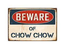 "Beware Of Chow Chow 8"" x 12"" Vintage Aluminum Retro Metal Sign VS110"