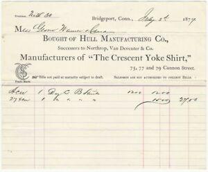 1877 'Crescent Yoke Shirt' Hull Co. Bridgeport Connecticut Fashion Billhead