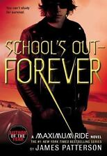 SCHOOL OUT FOREVER BY JAMES PATTFERSON