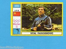 MUNCHEN/MONACO '72-PANINI-Figurina n.173- PARKHIMOVIC - URSS -TIRO-Rec