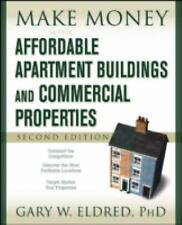 Make Money in Real Estate: Make Money with Affordable Apartment Buildings and...