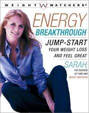 Energy Breakthrough : Jump-start Your Weight Loss and Feel Great, Sarah Duchess