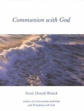NEW - Communion with God by Neale Donald Walsch