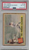 "1962  TOPPS  Baseball  # 138  The Famous Slugger  Babe Ruth  ""Green Tint""  PSA 4"