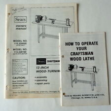 "Lot 2 Sears CRAFTSMAN 12"" Wood Turning Lathe 113.228160 113.228000 OWNERS MANUAL"