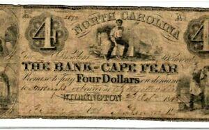 "$4 ""BANK OF CAPE FEAR"" (NORTH CAROLINA) 1800'S$4 ""CAPE FEAR"" (NORTH CAOLINA)RARE"