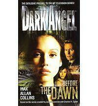 NEW Before the Dawn (Dark Angel) by Max Allan Collins