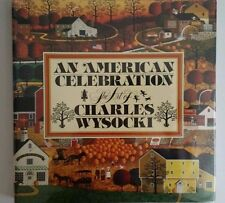 An American Celebration  The Art of Charles Wysocki Hardcover 1985 Like New
