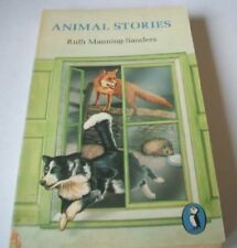 Animal Stories (Puffin Story Books) By Ruth Manning-Sanders~Annette Macarthur-O