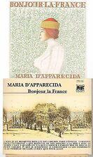 Bonjour la France [CD] Maria d'Apparecida (1243) avec le temps le petit chemin