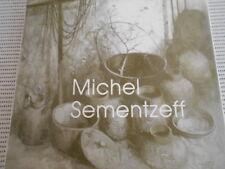 Michael Sementzeff. Galerie Vendome. 1991. First edition. HC in DJ. As new.