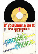 "7"" People 's Choice-if you gonna do it ---"