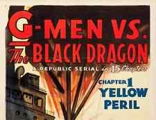 G-MEN VS THE BLACK DRAGON, 15 CHAPTER SERIAL, 1943
