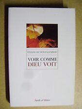Livre Voir comme Dieu voit  Parole et Silence  /B26