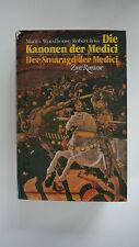Martin Woodhouse / Robert Ross - Die Kanonen Der Medici / Der Smaragd Der Medici