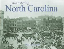Remembering North Carolina by Wade G. Dudley (2010, Paperback)