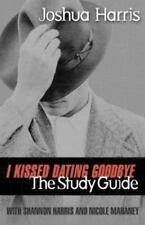 I Kissed Dating Goodbye Study Guide by Joshua Harris (1999, Paperback)