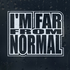 I'm Far From Normal Funny Car Decal Vinyl Sticker For Bumper or Window