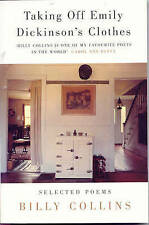 Taking Off Emily Dickinson's Clothes by Billy Collins (Paperback, 2000)