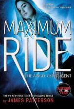 The Angel Experiment: A Maximum Ride Novel von James Patterson (2007, Taschenbuch)