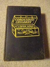 CORONADO'S CHILDREN Lost Mines & Buried Treasures of Southwest by J. Frank Dobie