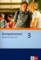 Kompetenztest Mathematik 9./10. Klasse zur Mittleren Reife | Buch | Zustand gut