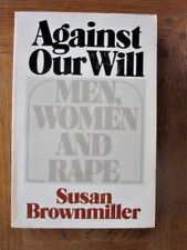 Against our Will by Susan Brownmiller (1975, Paperback)