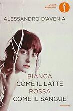 9788804666578 Mondadori Libri Alessandro D'avenia - bianca come il Latte Rossa