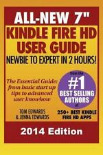 """NEW - All New 7"""" Kindle Fire HD User Guide - Newbie to Expert in 2 Hours!"""