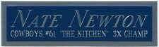NATE NEWTON NAMEPLATE FOR AUTOGRAPHED Signed HELMET-JERSEY-FOOTBALL-PHOTO CASE