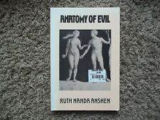 Anatomy of Evil by Ruth Nanda Anshen (Moyer Bell Limited Copyright 1972)
