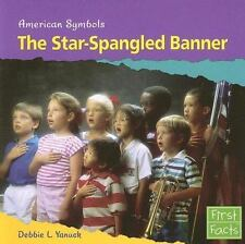 The Star-spangled Banner (First Facts: American Symbols)