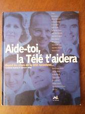 AIDE-TOI, LA TELE T'AIDERA - GOURNAY - CHAZAL/FOUCAULT/LARQUE/MASURE/SEVRAN/ZERO