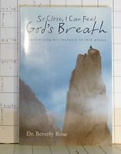 So Close I Can Feel God's Breath: Experiencing His Nearness in Thin Places  A150