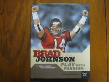 BRAD  JOHNSON (Super Bowl XXXVII) Signed  Book(PLAY WITH PASSION--2004 1st Edit)