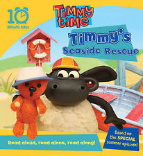 TIMMY TIME STORY BOOK: SEASIDE RESCUE, NEW PAPERBACK