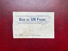Bon 1 Franc France AISNE Alaincourt Et Berthenicourt 1915