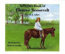 A Picture Book of Eleanor Roosevelt by David A. Adler (1995, Paperback)