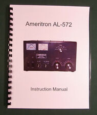 Ameritron AL-572 Instruction Manual - ring bound with protective covers!
