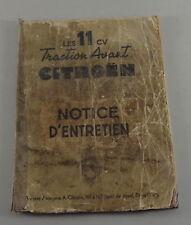 Mode D 'em Ploi / Notice D'Entretien Citroen 11 Cv Traction avant de 1953